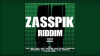 ☼Compile Net tape ☼ ZassPik Riddim 2 By Luigi  #15MAI Exclus #NMX-PROD-974-ZIIK
