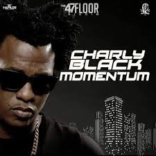 Charly Black - Momentum version SONORISATION Exclus #NMX-PROD-974-ZIIK (2017)