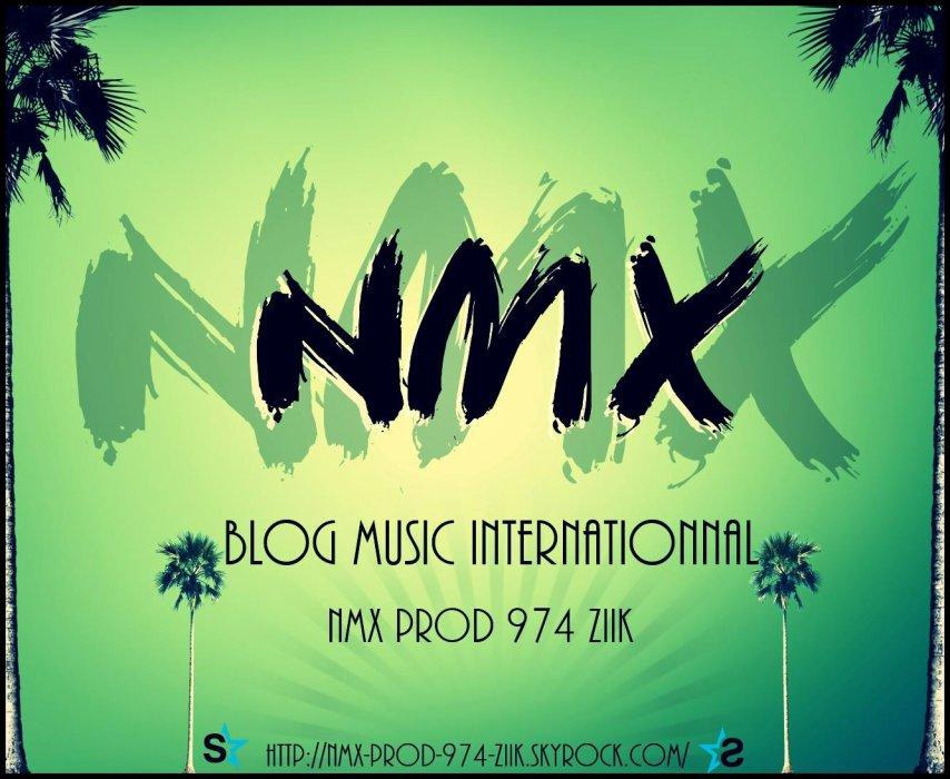Blog Music Internationnal 974 .ılılı.NMX-PROD-974-ZIIK™.ılılı.