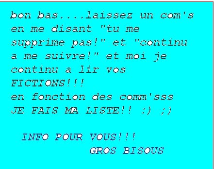 info POUR VOUS <3 <3 <3 :) ;) commm'sss