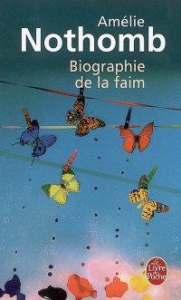 Amélie Nothomb ; Biographie de la faim