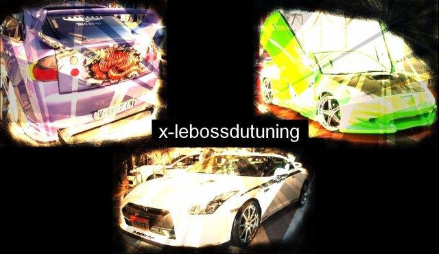 ★ x-lebossdutuning ® PRODUCTION ©™ tout droit réservés ★