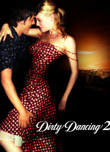 Dirty Dancing 2  ♥