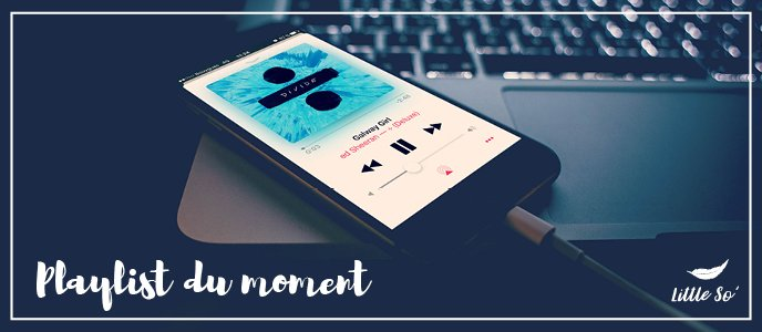 Ma Playlist du Moments ♪♫