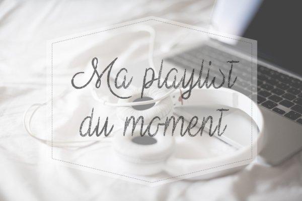 Ma Playlist du Moments ♪♫ (Traduction)