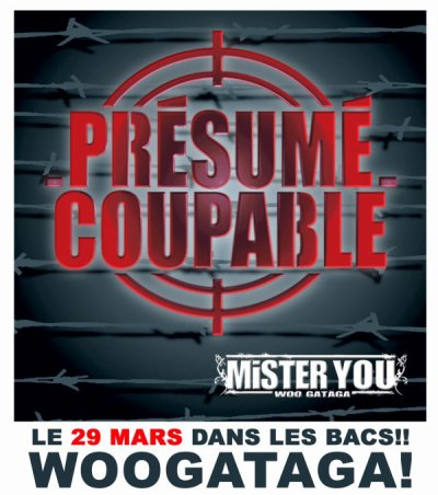 MISTER YOU - PRESUME COUPABLE POUR LE 29 MARS !!!!