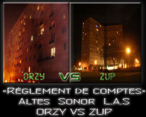 Règlement 2 comptes / REGLEMENT 2 COMPTES PARTIE I - ORZY VS ZUP Feat. Sonor & Altes (2009)