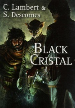 Black Cristal