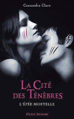 La Cité des Ténèbres / Tome 2: L'Epée Mortelle