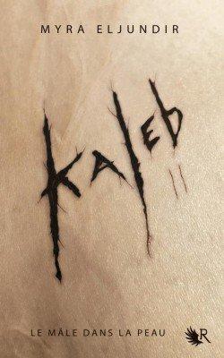 Kaleb / Tome 2: Abigail