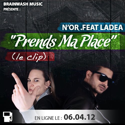 Le 6 avril difusion du Clip Prend ma place Feat N'or
