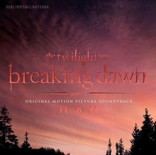 La BO de Breaking Dawn sera enfin disponible le 8 Novembre 2011 !
