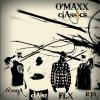 O'maxx Classics / Ma rage (Dabz FLX Nioma RifA) (2012)