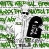 White Weezy vol.2 / Hard life- Slicky One -Dabz-FLX (2012)