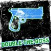 double-the-boss