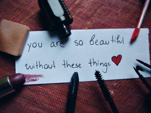 Tu es tellement belle, sans toutes ces choses ღ