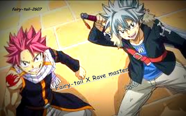 Fairy tail X Rave master. <3