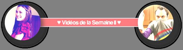 VIDEOS - SEMAINE 2