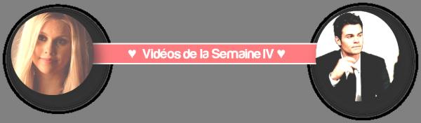 VIDEOS - SEMAINE 4
