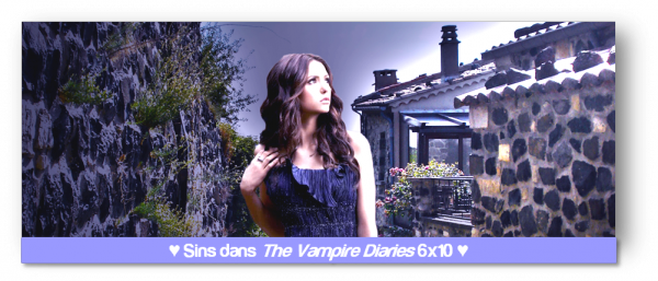 THE VAMPIRE DIARIES 6x10 : CE QUI N'ALLAIT PAS ...