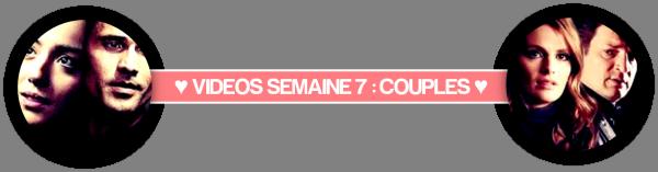 VIDEOS - SEMAINE 8 : LES COUPLES DE SERIE