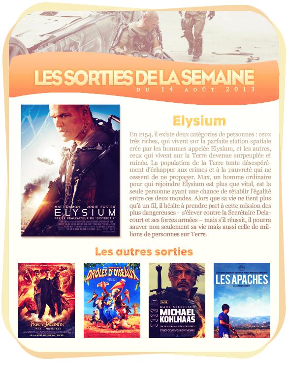 _____________Les sorties de la semaine du 14  au 20 août 2013.  _____________________________________________________Votre avis, quels films vous tente?
