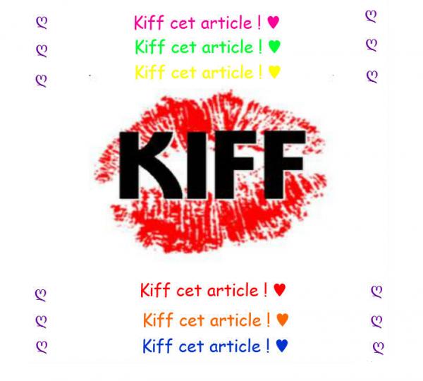 Kiff ! ♥