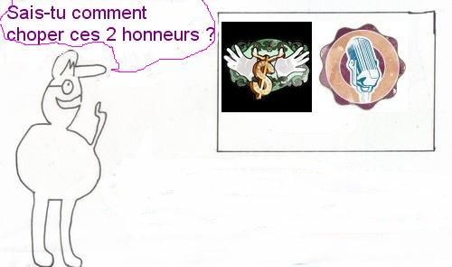 Comment choper l'honneur Hype et l'honneur Micro ?