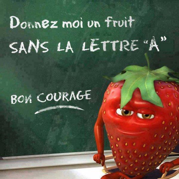 Trouvez un fruit sans la lettre A