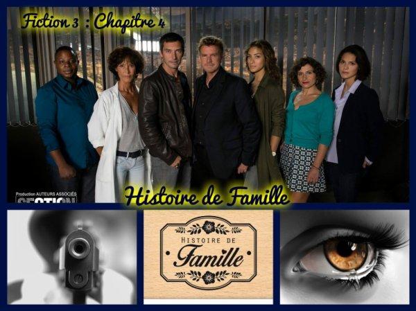Fiction 3 Chapitre 4 Histoire de Famille !