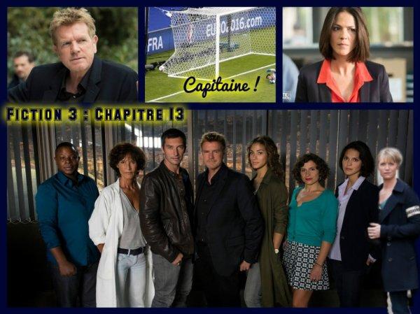 Fiction 3 Chapitre 13 Capitaine !