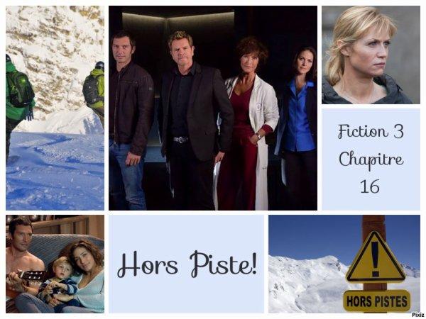 Fiction 3 Chapitre 16 Hors Piste !