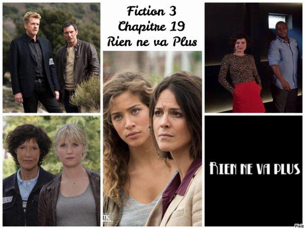 Fiction 3 Chapitre 19 Rien ne va plus !