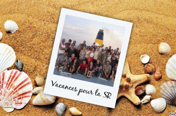 La SR en vacances