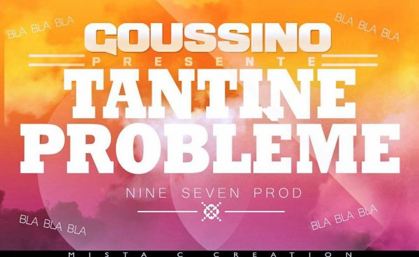 Lyrical Complex Riddim / GOUSSINO-Tantine Problème (Lyrical Complex Riddim) (Exclu 2014)-NineSeven Prod ™ 2014 (2014)