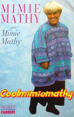 Livre autobiographique  Mimie Mathy par Mimie Mathy.....