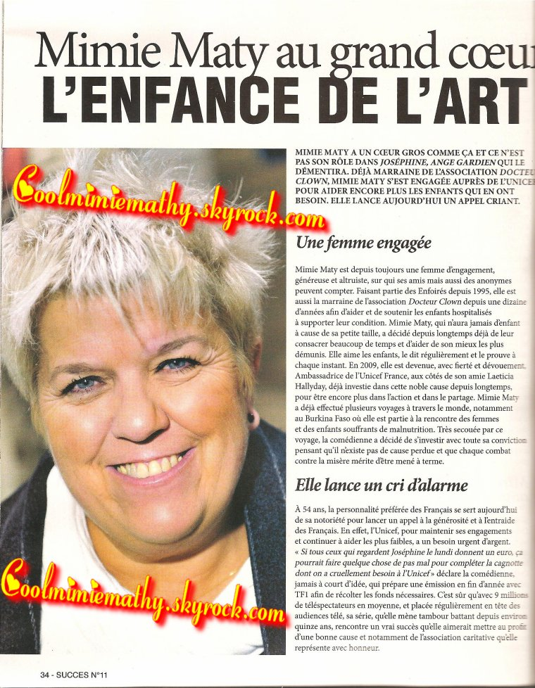 Magazine/presse/interview  Succès n°11 du décembre 2011 - jaNvier 2012   Mimie Mathy au grand coeur, L'enfance de l'art.
