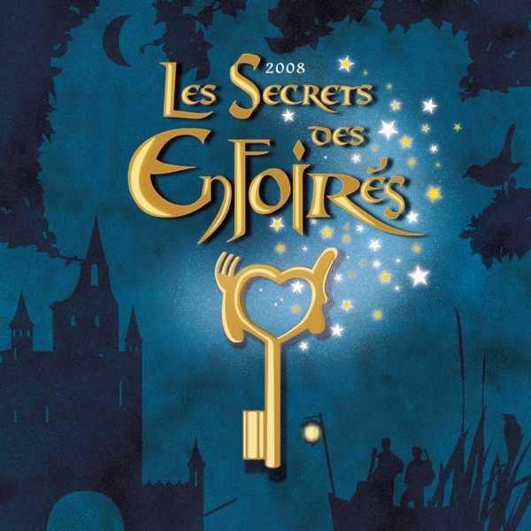Les restos du coeur - Les Enfoirés Zénith de Strasbourg 2008  Les Secrets des Enfoirés