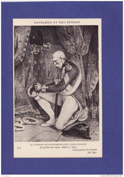"""superbe carte : """"la prière du vieux soldat"""" d'après une lithographie de Charlet"""