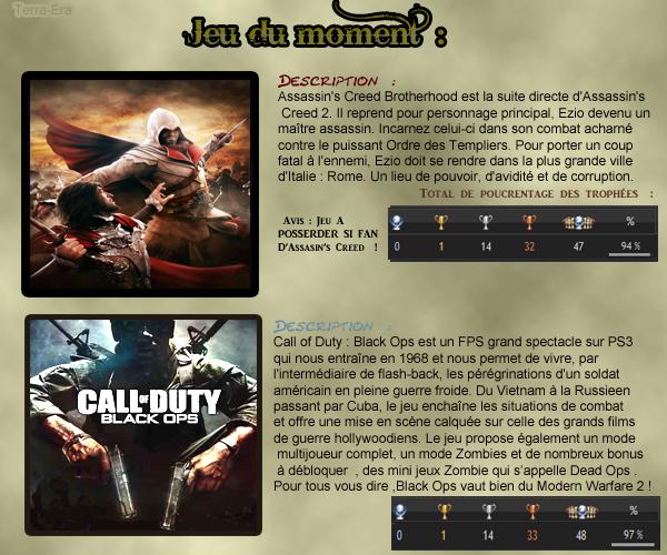 Vos avis sur les jeux du moment sera répondu avec plaisir =) , bien entendu pour ceux qui connaissent les jeux ci dessous x)