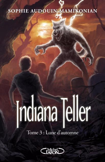 Critique - Indiana Teller T3 : Lune d'Automne de Sophie Audouin-Mamikonian