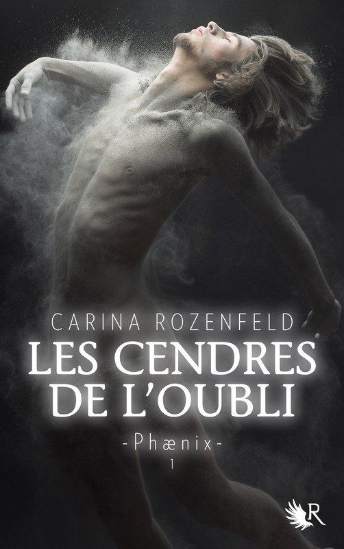 Critique - Phaenix T1 : Les Cendres de L'Oubli de Carina Rozenfeld
