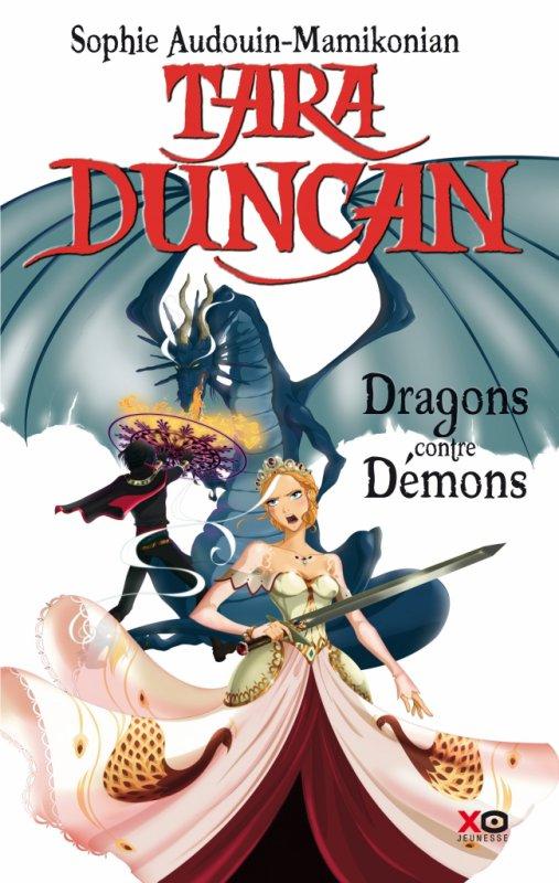 Critique - Tara Duncan T10 : Dragons contre Démons de Sophie Audouin-Mamikonian