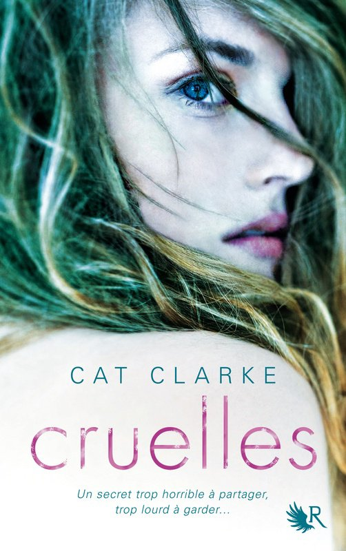 Présentation - Cruelles de Cat Clarke