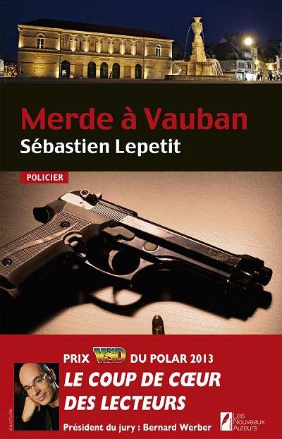 Critique - Merde à Vauban de Sébastien Lepetit