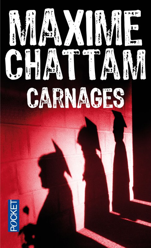 Carnage de Maxime Chattam
