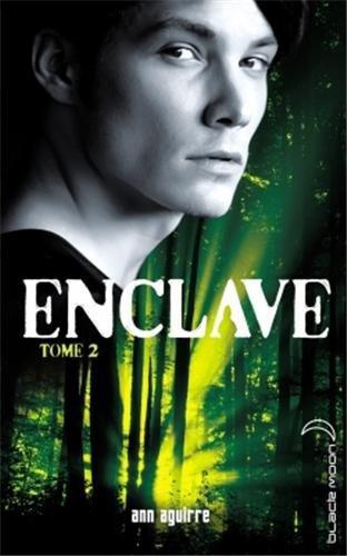 Enclave T2 : Salvation d'Ann Aguirre
