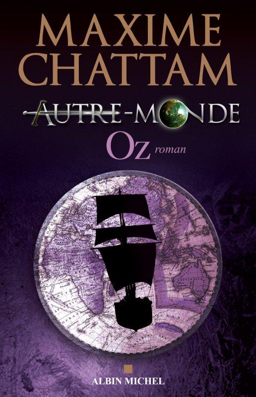 Autre-Monde T5 : Oz de Maxime Chattam