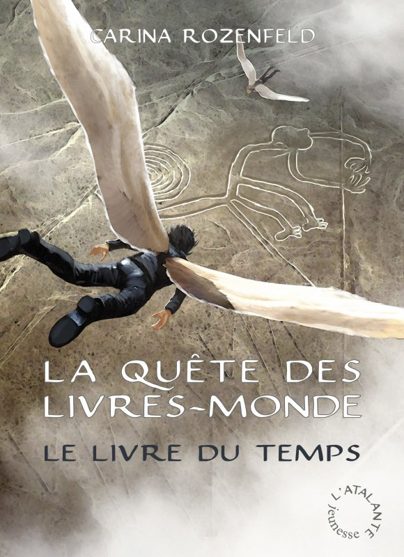La Quête des Livres-Monde T3 : Le Livre du Temps de Carina Rozenfeld