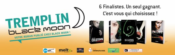 Tremplin Black Moon | A vous de choisir le prochain Black Moon !